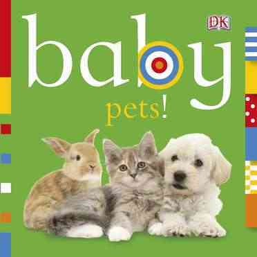 Baby Pets! By Beatty, Shannon (EDT)