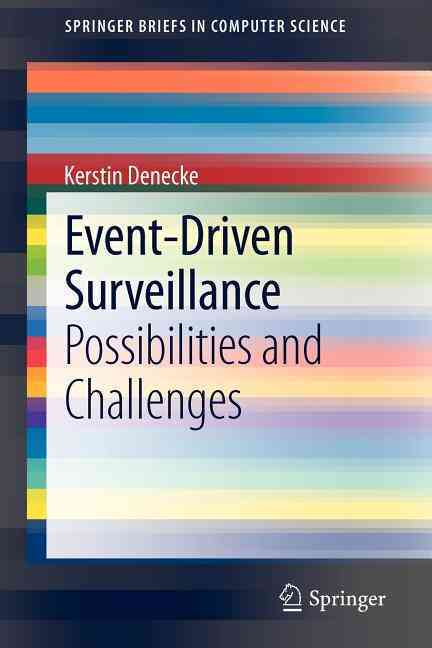 Event-Driven Surveillance By Denecke, Kerstin